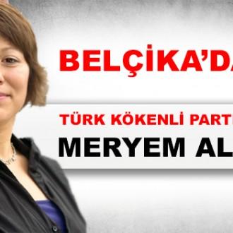 BELÇİKA'DA İLK DEFA TÜRK KÖKENLİ PARTİ BAŞKANI MERYEM ALMACI!