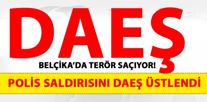 DAEŞ BELÇİKA'DA TERÖR SAÇMAYA DEVAM EDİYOR!