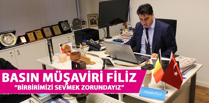 """BASIN MÜŞAVİRİ FİLİZ """"BİRBİRİMİZİ SEVMEK ZORUNDAYIZ"""""""