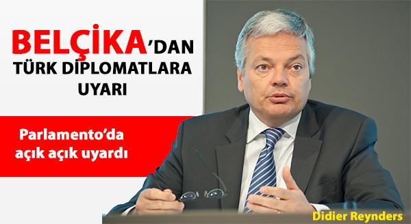 Photo of BELÇİKA'DAN TÜRK DİPLOMATLARA UYARI