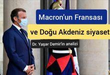 Photo of Macron'un Fransası ve Doğu Akdeniz siyaseti